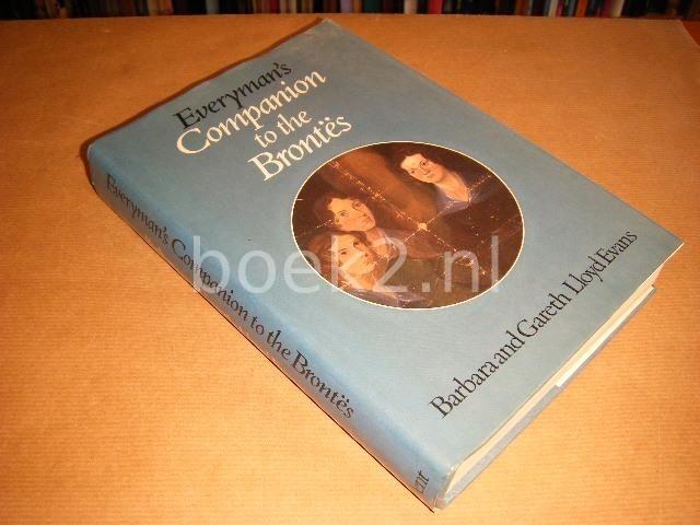 LLOYD EVANS, BARBARA AND GARETH - Everyman`s Companion to the Brontes