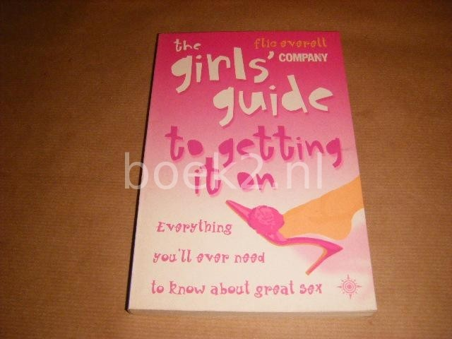 The Girls Guide to Getting ...