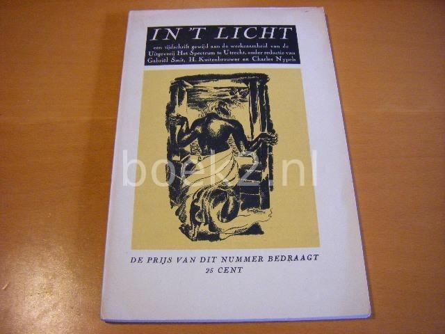 SMIT, GABRIEL, H. KUITENBROUWER, CHARLES NYPELS (RED.) - In `t Licht - een tijdschrift gewijd aan de werkzaamheid van de Uitgeverij Het Spectrum te Utrecht