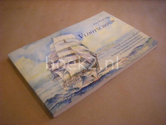 ZUIDHOEK, ARNE - Vlootschouw, Een gids van zeilschepen die aan Sail Amsterdam deelnemen met 50 scheepstekeningen van Arne Zuidhoek en 16 bladzijden kleurenillustraties