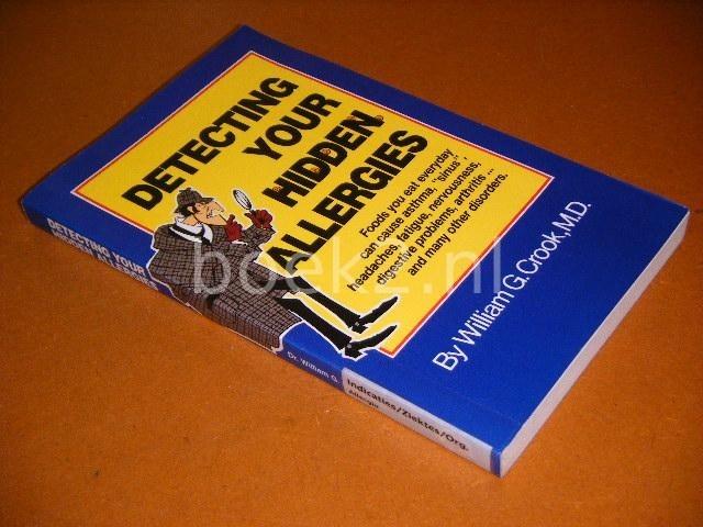 CROOK, WILLIAM G. M.D. - Detecting your hidden Allergies.