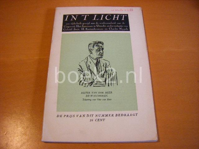 SMIT, GABRIEL, H. KUITENBROUWER, CHARLES NYPELS (RED.) - In `t licht - een tijdschrift gewijd aan de werkzaamheid van de Uitgeverij Het Spectrum te Utrecht. Deel 2.