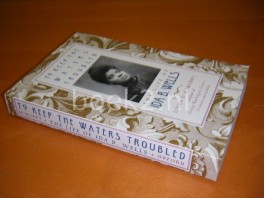 To Keep the Waters Troubled, The Life of Ida B. Wells