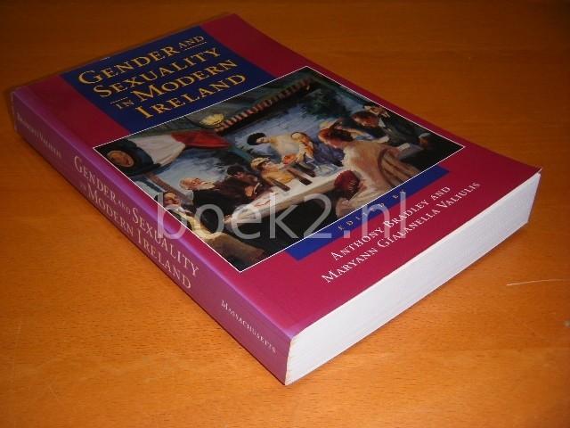 ANTHONY BRADLEY EN MARYANN GIALANELLA VALIULIS - Gender and Sexuality in Modern Ireland