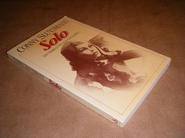 SLUYSMANS, CONNY. - Solo. Een wereld vol alleenstaanden.