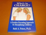 whos-in-charge-a-positive-parenting-approach-to-disciplining-children