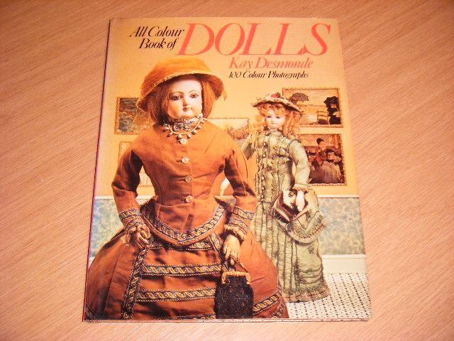 DESMONDE, KAY - All Colour Book of Dolls