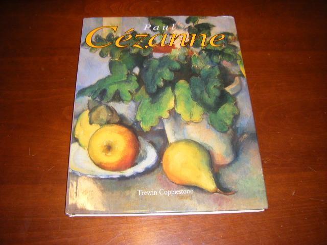 COPPLESTONE, TREWIN - Paul Cezanne