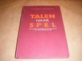 talen-naar-spel--een-praktisch-handboek-voor-het-intensiveren-van-lessen-nederlandse-taal