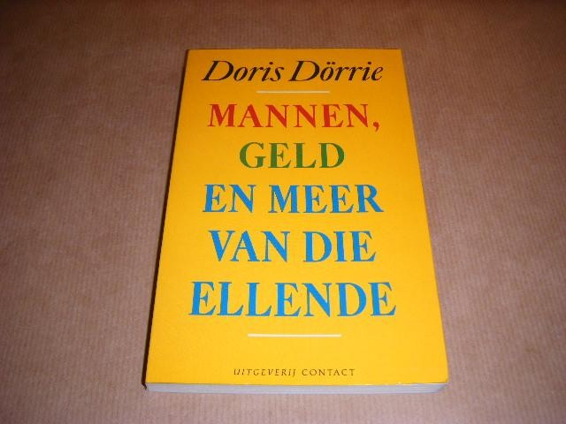 DORRIE, DORIS - Mannen, geld en meer van die ellende