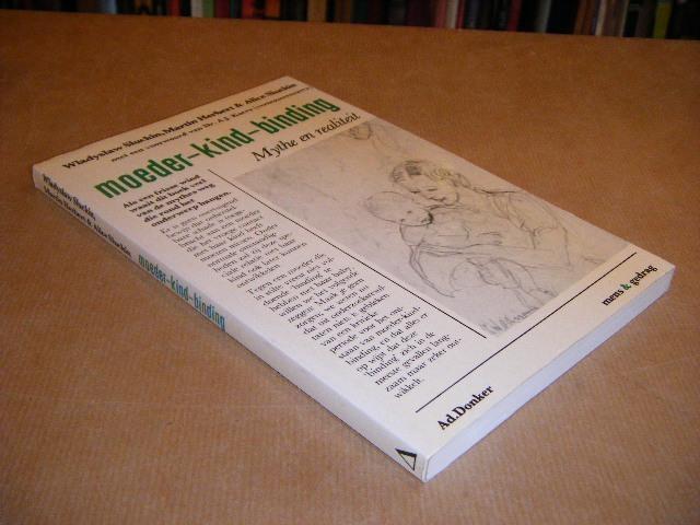 SLUCKIN, WLADYSLAW; SWILDENS, LIESBETH (VERTALING NL) - Moeder-Kind-Binding. Mythe en Realiteit.