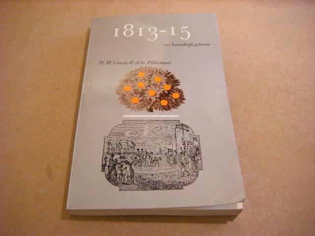 COUVEE, D.H.; PIKKEMAAT, DR. G. - 1813-15 ons koninkrijk geboren