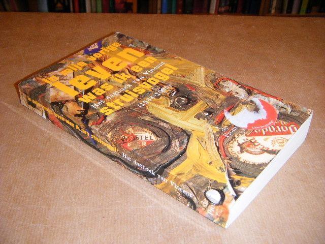 PEETOOM, LENIE - In mijn vorige Leven was ik een Struisvogel - Het Dagboek van Vincent (1968-1995).