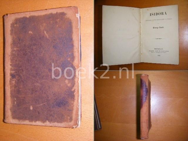 GEORGE SAND - Isidora, Journal d'un solitaire a Paris