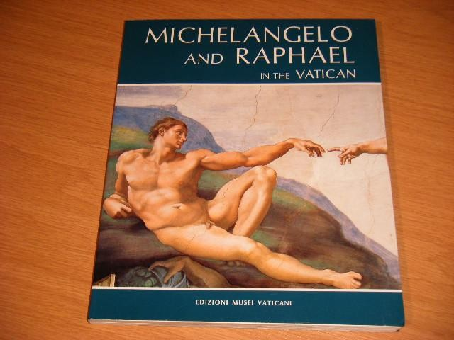 EDITORS - Michelangelo and Raphael in the Vatican