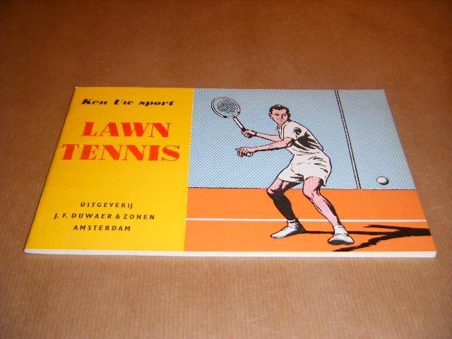 KNUYT, MEJ. GR. (BEWERKING) - Ken uw Sport. Lawn Tennis