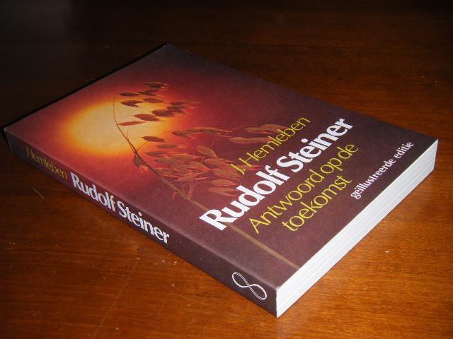 HEMLEBEN, JOHANNES. - Rudolf Steiner Antwoord op de Toekomst.