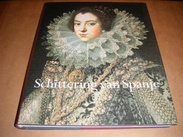 HEIJDEN, CHRIS VAN DER; ET AL. (RED.) - Schittering van Spanje 1598-1648 - Van Cervantes tot Velazquez