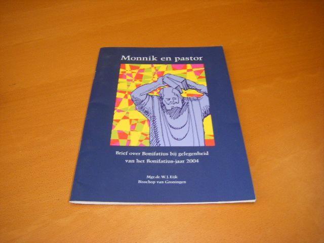 EIJK, MGR. DR. W.J. - Monnik en pastor. Brief over Bonifatius bij gelegenheid van het Bonifatius-jaar 2004.