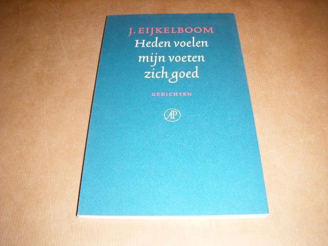 EIJKELBOOM, J. - Heden voelen mijn voeten zich goed - Nieuwe Gedichten