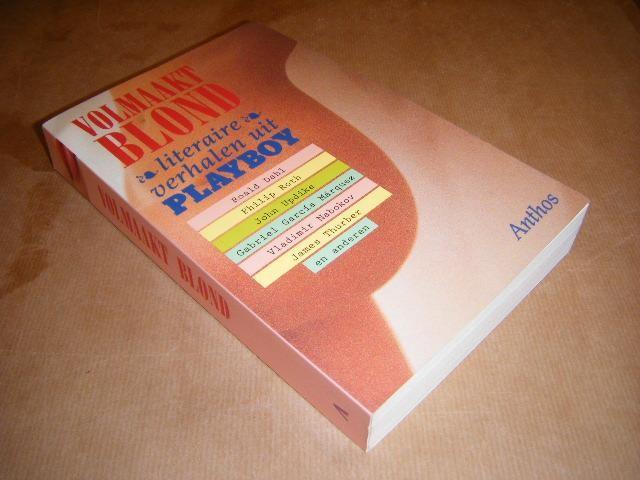 DAHL, ROALD; ET AL. - Volmaakt Blond - De beste literaire verhalen uit Playboy