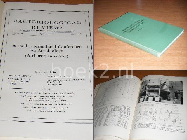 ELWOOD K. WOLFE, JR. (GENERAL CHAIRMAN AND PROGRAM COMMITTEE) - Second International Conference on Aerobiology (Airborne Infection) March 29-31, 1966, Chicago, Illinois - [BACTERIOLOGICAL REVIEWS VOLUME 30, SEPTEMBER 1966 NUMBER 3]