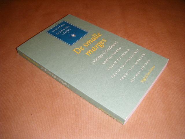 SOEDJATMOKO; SWAAN, ABRAM DE; DOHNANYI, KLAUS VON; ET AL. - De smalle marges (Vijf Den Uyl-lezingen)
