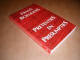 pretenties--en-presumpties--beschouwingen-over-stromingen-en-praktijken