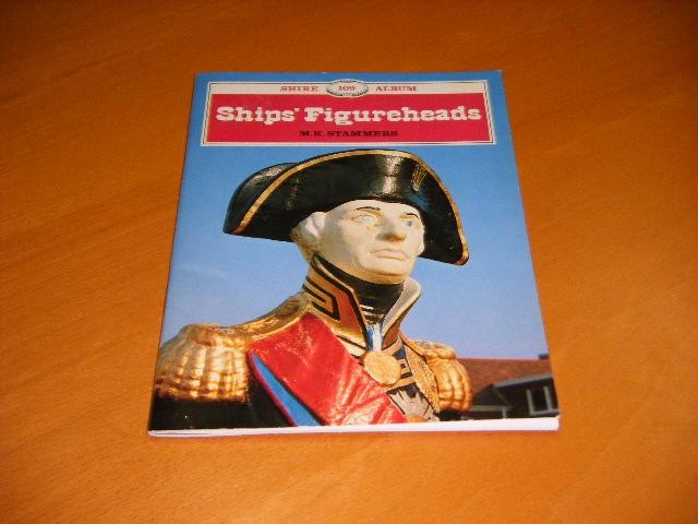 STAMMERS, M.K. - Ships` Figureheads