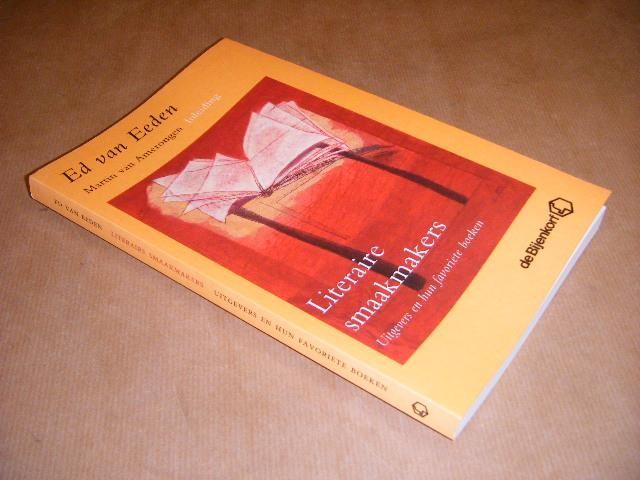 EEDEN, ED VAN - Literaire Smaakmakers