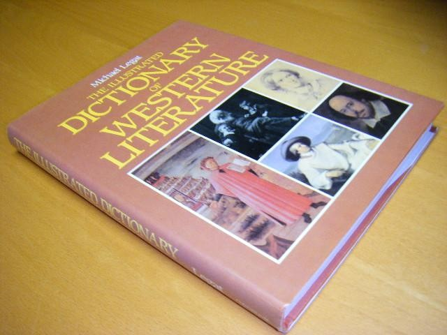 LEGAT, MICHAEL. - The Illustrated Dictionary of Western Literature.