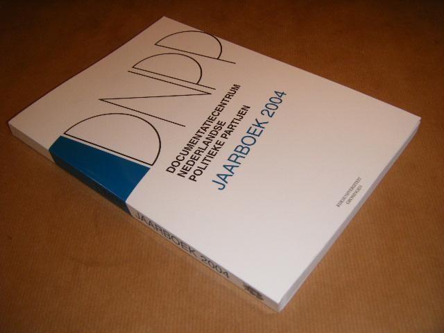 VOERMAN, G. - DNPP. Documentatiecentrum Nederlandse Politieke Partijen Jaarboek 2004
