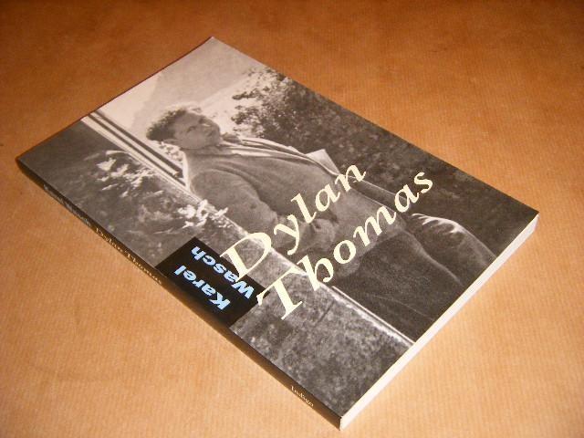WASCH, KAREL - Dylan Thomas