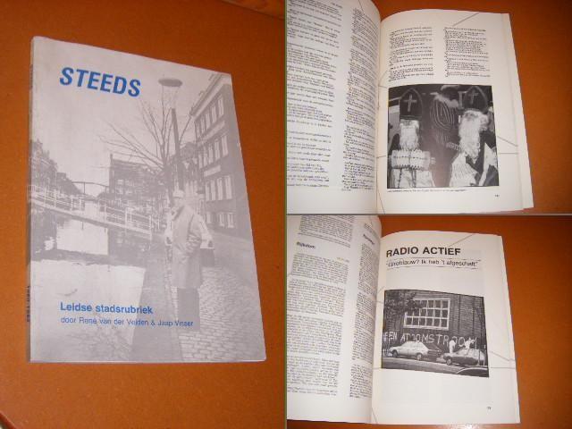 VELDEN, RENE VAN DER; JAAP VISSER. - Steeds. Leidse Stadsrubriek. 1980-1982.