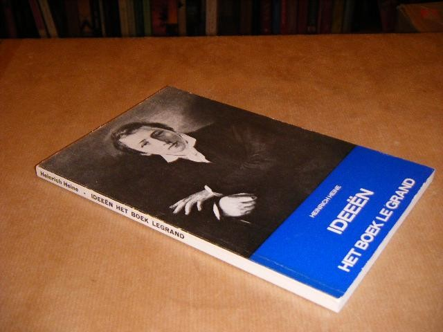 HEINE, HEINRICH - Ideeen. Het Boek Le Grand.