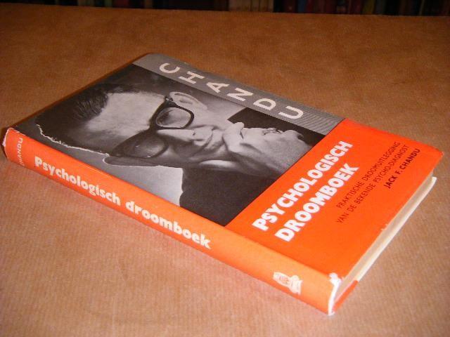 CHANDU, JACK F. - Psychologisch Droomboek Een boek voor beginners in het zelf analyseren van dromen