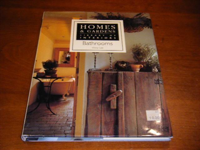 LEE, VINNY - Homes & Gardens: Bathrooms. Library of Interiors.