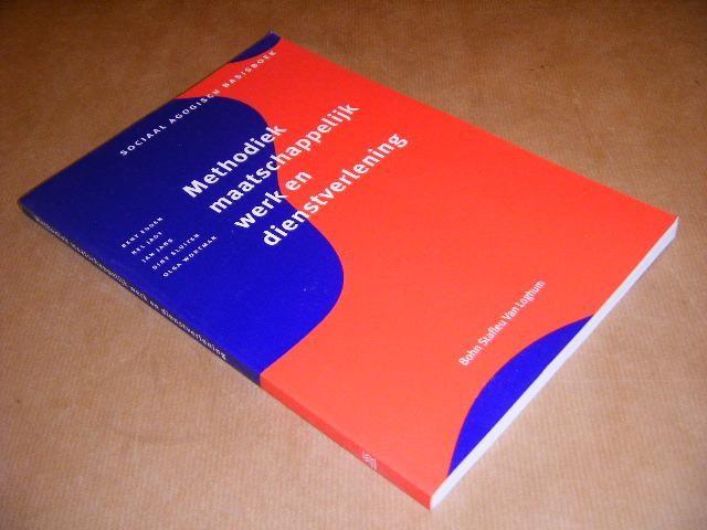 EGGEN, BERT; JAGT, NEL; JANS, JAN; SLUITER, SINY; WORTMAN, OLGA - Methodiek maatschappelijk werk en dienstverlening