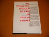 de-wondren-werden-woord-en-dreven-verder-honderd-jaar-informatie-in-nederland-18891989
