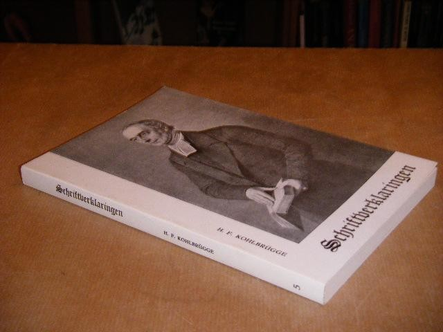 KOHLBRUGGE, DR. H.F. - Schriftverklaringen.
