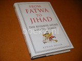 From Fatwa to Jihad. The Rushdie Affair and its Legacy.