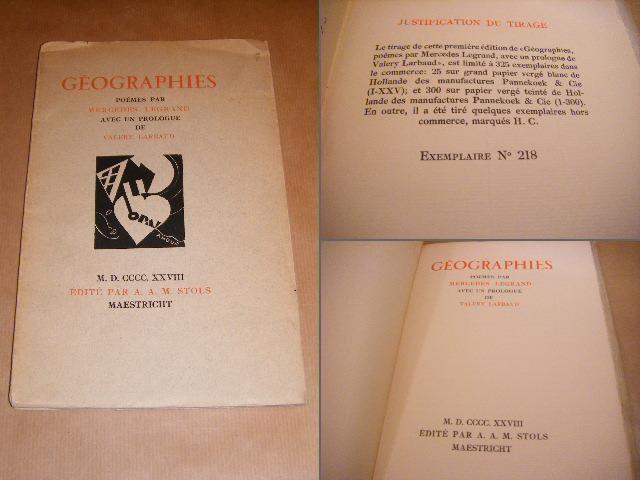 LEGRAND, MERCEDES. - Geographies, poemes. Avec un prologue de VALERY LARBAUD.