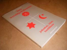 drie--wereldgodsdiensten-jodendom-islam-boeddhisme