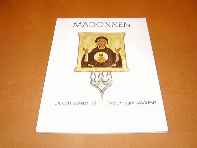 EDITORS - Madonnen, die Gottesmutter in der Ikonenmalerei.