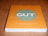 gut--how-to-think-from-your-middle-to-get-to-the-top