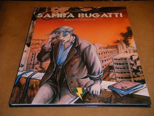 DUFAUX; GRIFFO. - Samba Bugatti. Deel 3, Bugatti`s Geheim.