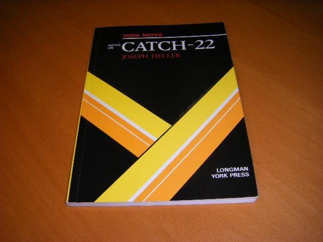 HELLER, JOSEPH. - York Notes on CATHC-22, Joseph Heller.