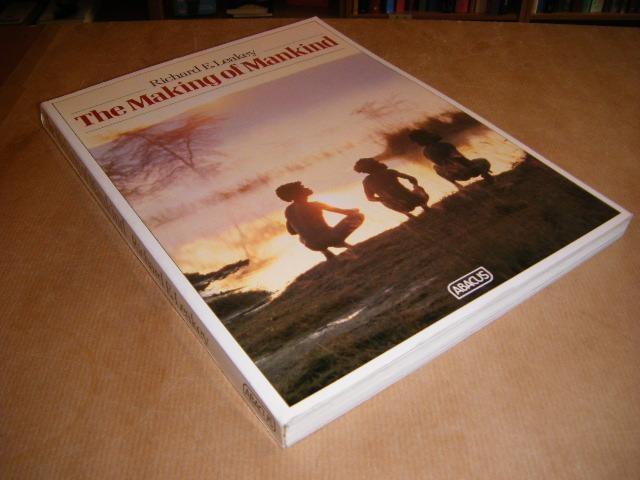 LEAKEY, RICHARD E. - The Making of Mankind.