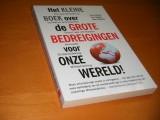 het-kleine-boek-over-de-grote-bedreigingen-voor-onze-wereld
