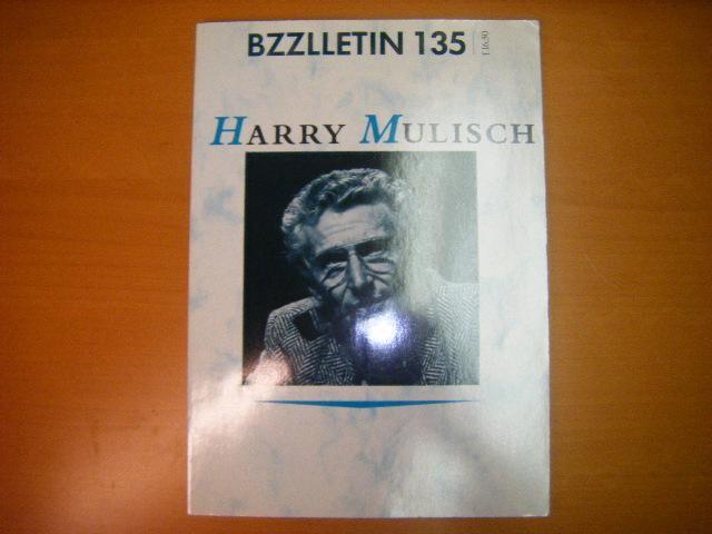 Bzzlletin 135: Harry Mulisch.